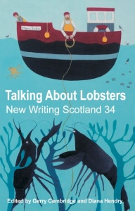 Talking About Lobsters: New Writing Scotland 34