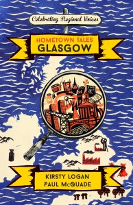 Cover for Hometown Tales Glasgow