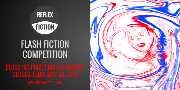 Reflex Fiction - Flash Fiction Contest - Spring 2018